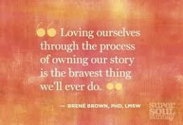 Loving ourselves by owning our story
